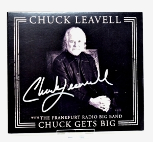 "CHUCK LEAVELL HAND AUTOGRAPHED CD ""CHUCK GETS BIG"" - DONATED BY CHUCK AND ROSE LANE LEAVELL"