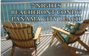 7 NIGHTS IN PANAMA CITY BEACHFRONT 2BD / 2BA CONDO SLEEPS 8 VALUED AT $1250 - DONATED BY TIM OWENS
